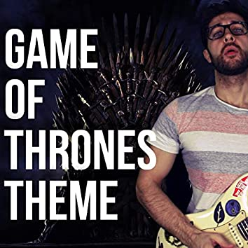 Game of Thrones Main Title Theme (Music from Game of Thrones)