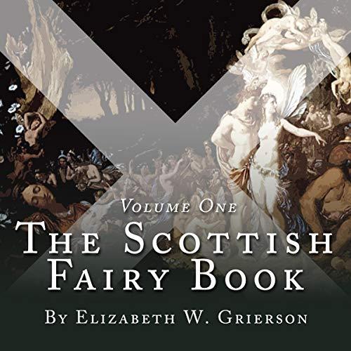 The Scottish Fairy Book, Volume One audiobook cover art