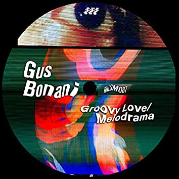 Groovy Love / Melodrama