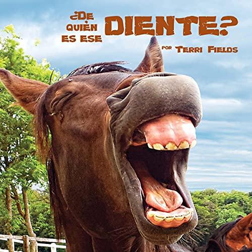 Couverture de ¿De quién es ese diente? [And That's the Tooth]