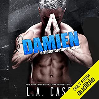 Damien     Slater Brothers              Written by:                                                                                                                                 L. A. Casey                               Narrated by:                                                                                                                                 Mia Aherne                      Length: 11 hrs and 5 mins     1 rating     Overall 5.0