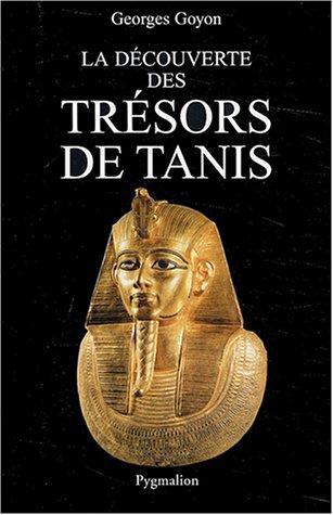 La découverte des trésors de Tanis