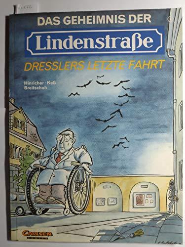 Das Geheimnis der Lindenstraße 1: Dresslers letzte Fahrt (Comic)