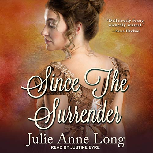 Since the Surrender Audiobook By Julie Anne Long cover art