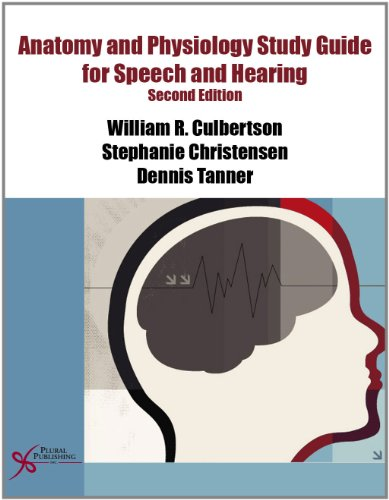 Compare Textbook Prices for Anatomy and Physiology Study Guide for Speech and Hearing 2 Edition ISBN 9781597564960 by Culbertson, William