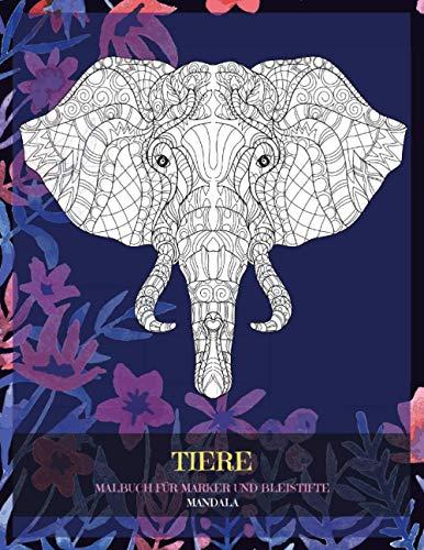 Malbuch für Marker und Bleistifte - Mandala - Tiere