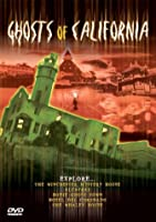 Ghosts of California [DVD]