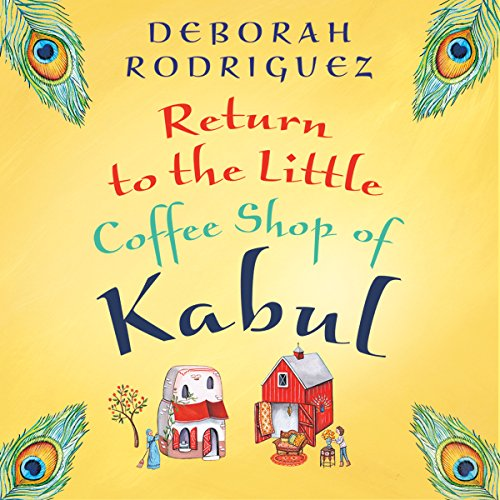 Return to the Little Coffee Shop of Kabul audiobook cover art