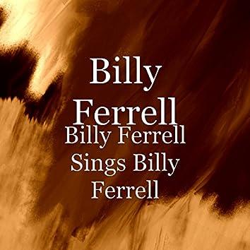 Billy Ferrell Sings Billy Ferrell