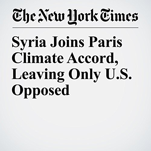 Syria Joins Paris Climate Accord, Leaving Only U.S. Opposed copertina