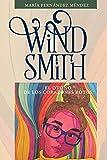 Wind Smith: El Otoño de los Corazones Rotos: 1
