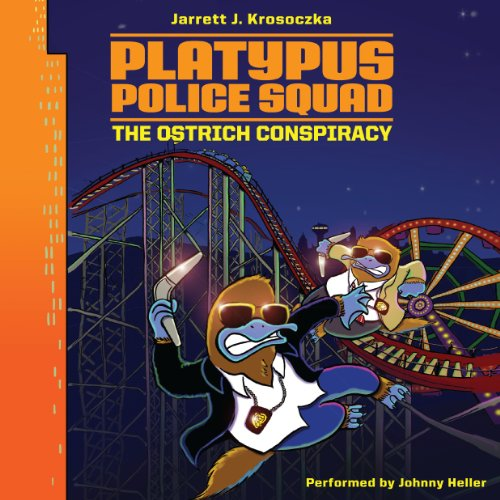 Platypus Police Squad: The Ostrich Conspiracy audiobook cover art
