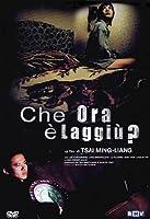 Che Ora E' Laggiu'? [Italian Edition]