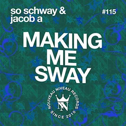 So Schway & Jacob A