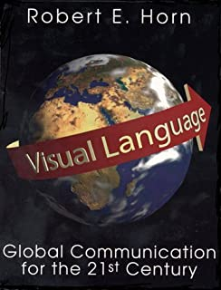 Visual Language: Global Communication for the 21st Century