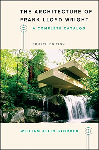The Architecture of Frank Lloyd Wright, Fourth Edition: A Complete Catalog