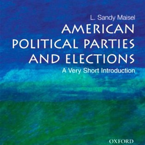 American Political Parties and Elections audiobook cover art