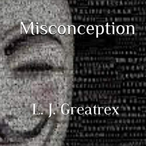 Misconception Audiobook By L. J. Greatrex cover art