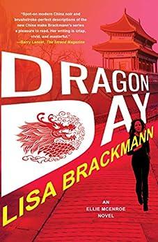 Dragon Day (An Ellie McEnroe Investigation Book 3) by [Lisa Brackmann]