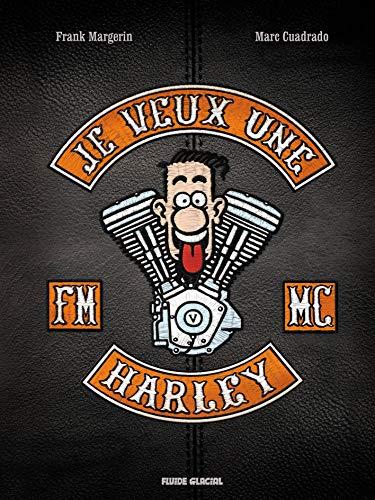 Je veux une Harley - Tome 01 - La Vie est trop courte ! - édition luxe