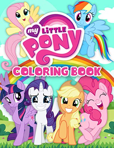 My Little Pony Coloring Book: A Cool Coloring Book For Kids With...