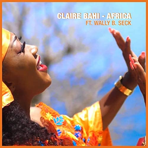 Claire Bahi feat. Wally B. Seck