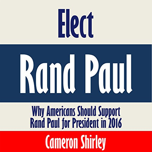 Elect Rand Paul audiobook cover art