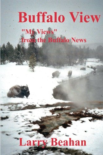 "Buffalo View: ""My Views"" from the Buffalo News"