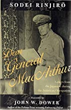 Dear General MacArthur: Letters from the Japanese during the American Occupation (Asian Voices)