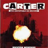 Songtexte von Carter the Unstoppable Sex Machine - Brixton Mortars