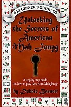 Unlocking the Secrets of American Mah Jongg Book