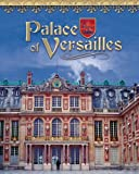 Palace of Versailles (Castles, Palaces & Tombs (Hardcover))