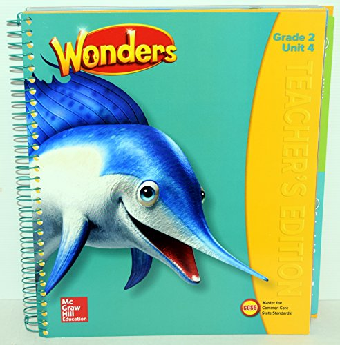 Wonders Grade 2 Unit 4 Our Life Our World Teachers Edition 2017