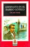 Asesinato En El Barrio Gotico/murder in the Gothic Quarter (Leer En Espanol, Level 2)