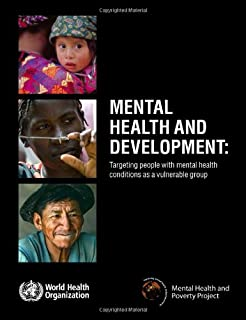 Mental Health and Development: Targeting People with Mental Health Conditions as a Vulnerable Group
