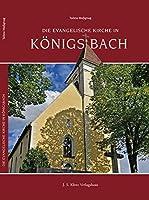 Die Evangelische Kirche in Koenigsbach