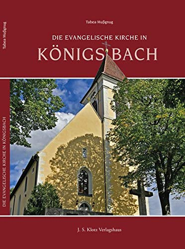 Die Evangelische Kirche in Königsbach