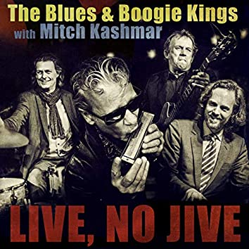 The Blues & Boogie Kings With Mitch Kashmar