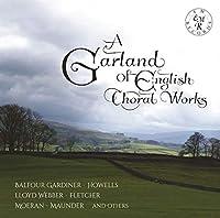 A Garland of English Choral Wo