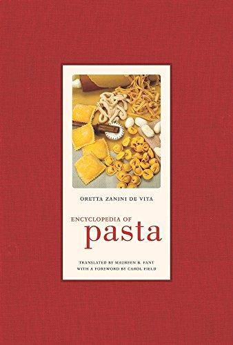 Encyclopedia of Pasta (Volume 26) (California Studies in Food and Culture)