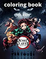 Demon slayer coloring book for kids: Kimetsu no yaiba demon slayer awesome illustrations coloring books for kids true gifts for all fans