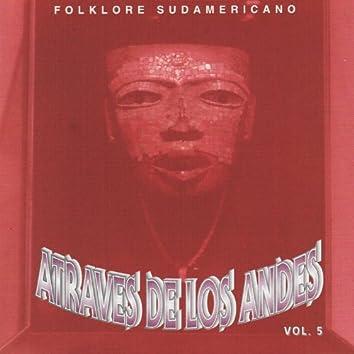 Atraves de los Andes Vol. 5