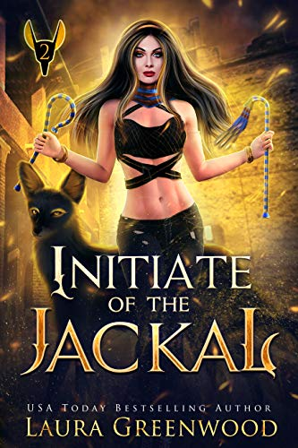 Initiate of the Jackal Laura Greenwood The Apprentice Of Anubis