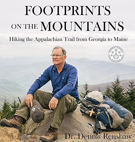 Footprints on the Mountains: Hiking the Appalachian Trail from Georgia to Maine (English Edition)