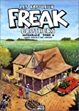 Les Fabuleux Freak Brothers, Tome 6