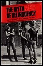 Myth of Delinquency (Oxford)