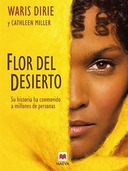 Flor del desierto (Memorias) de [Daris Warie, Diego Díez, Mª José/Freira]