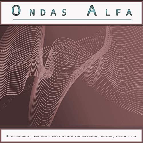 Ondas Alfa, Musica para Concentrarse & Fondo de la lectura