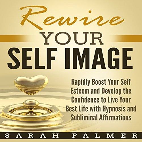 Rewire Your Self Image cover art