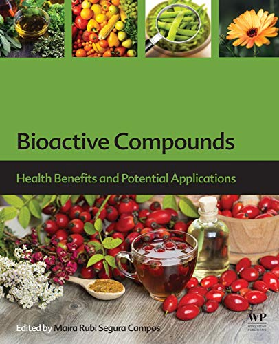 Bioactive Compounds: Health Benefits and Potential Applications